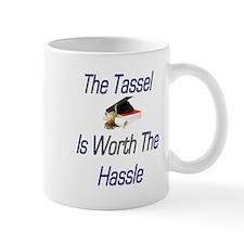 Tassel Worth Hassel Mug