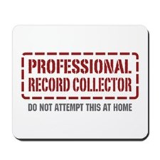 Professional Record Collector Mousepad
