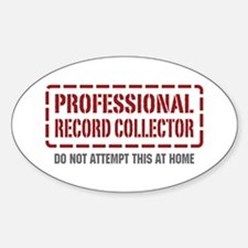 Professional Record Collector Oval Decal