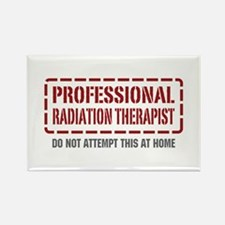 Professional Radiation Therapist Rectangle Magnet
