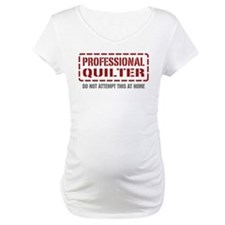 Professional Quilter Shirt