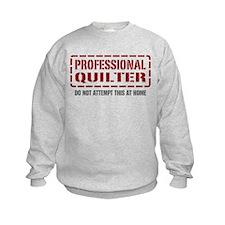 Professional Quilter Sweatshirt