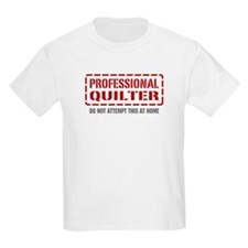 Professional Quilter T-Shirt