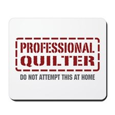 Professional Quilter Mousepad