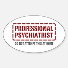 Professional Psychiatrist Oval Decal