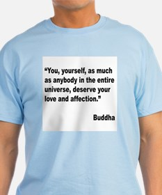 Buddha Love Quote T-Shirt