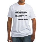 Abraham Lincoln Power Quote (Front) Fitted T-Shirt
