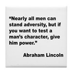 Abraham Lincoln Power Quote Tile Coaster