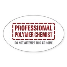 Professional Polymer Chemist Oval Decal