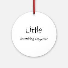 Little Advertising Copywriter Ornament (Round)