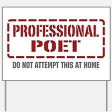 Professional Poet Yard Sign