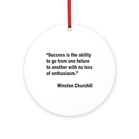 Churchill Success Quote Ornament (Round)