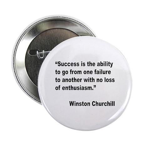 """Churchill Success Quote 2.25"""" Button"""