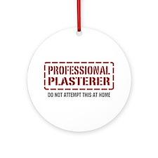 Professional Plasterer Ornament (Round)