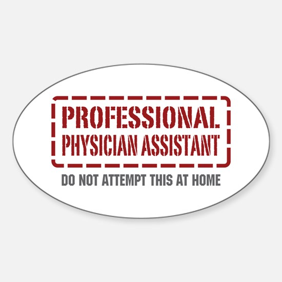 Professional Physician Assistant Oval Decal