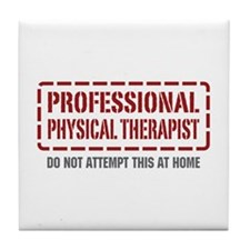 Professional Physical Therapist Tile Coaster