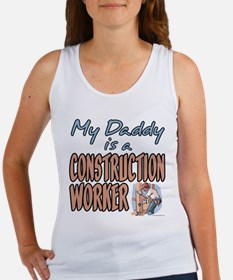 MY DADDY IS A CONSTRUCTION WORKER Women's Tank Top