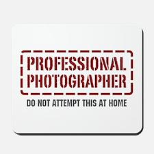 Professional Photographer Mousepad