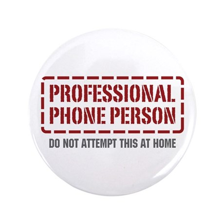 "Professional Phone Person 3.5"" Button"