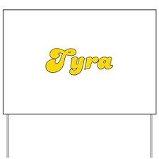 Retro Tyra (Gold) Yard Sign