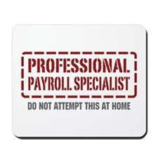 Professional Payroll Specialist Mousepad