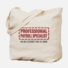 Professional Payroll Specialist Tote Bag