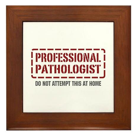 Professional Pathologist Framed Tile