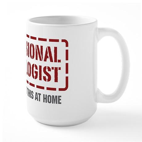 Professional Pathologist Large Mug