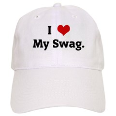 I Love My Swag. Cap