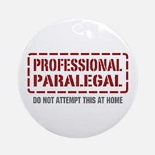 Professional Paralegal Ornament (Round)