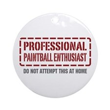 Professional Paintball Enthusiast Ornament (Round)