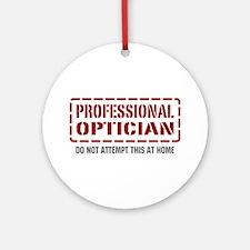 Professional Optician Ornament (Round)