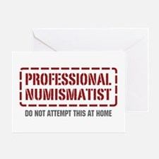 Professional Numismatist Greeting Card