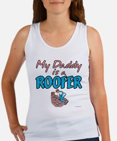 MY DADDY IS A ROOFER Women's Tank Top