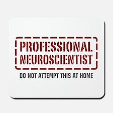 Professional Neuroscientist Mousepad