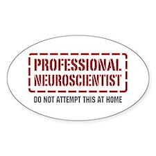 Professional Neuroscientist Oval Decal