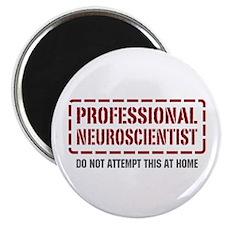 Professional Neuroscientist Magnet