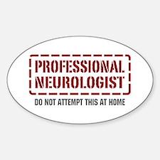 Professional Neurologist Oval Decal