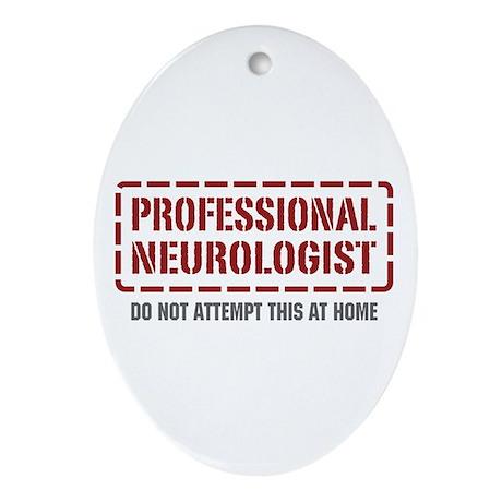 Professional Neurologist Oval Ornament