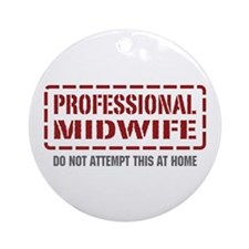 Professional Midwife Ornament (Round)