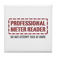 Professional Meter Reader Tile Coaster