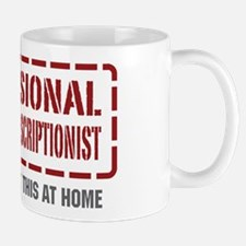 Professional Medical Transcriptionist Mug
