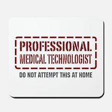 Professional Medical Technologist Mousepad