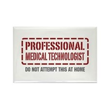 Professional Medical Technologist Rectangle Magnet