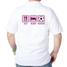 EAT SLEEP SOCCER (pink) T-Shirt