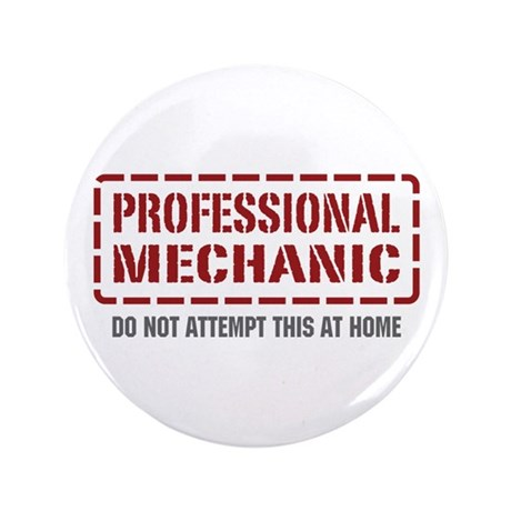 "Professional Mechanic 3.5"" Button (100 pack)"