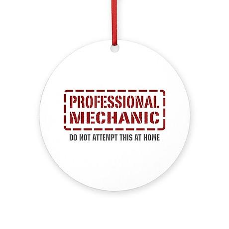 Professional Mechanic Ornament (Round)
