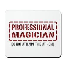 Professional Magician Mousepad