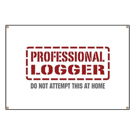 Professional Logger Banner