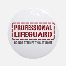 Professional Lifeguard Ornament (Round)